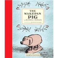 The Marzipan Pig by HOBAN, RUSSELLBLAKE, QUENTIN, 9781590179994
