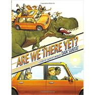Are We There Yet? by Santat, Dan, 9780316199995