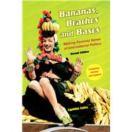 Bananas, Beaches and Bases: Making Feminist Sense of International Politics by Enloe, Cynthia, 9780520279995