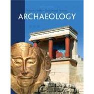 Archaeology by Kelly, Robert L.; Thomas, David Hurst, 9781111829995