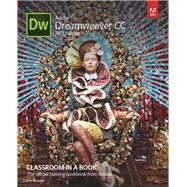 Adobe Dreamweaver CC Classroom in a Book (2015 release) by Maivald, Jim, 9780134309996