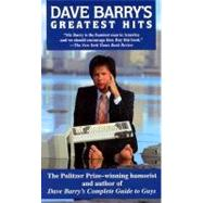 Dave Barry's Greatest Hits by BARRY, DAVE, 9780345419996
