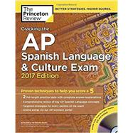 Cracking the AP Spanish Language & Culture Exam with Audio CD, 2017 Edition by Princeton Review, 9781101919996
