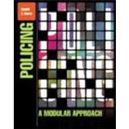 Policing A Modular Approach by Burns, Ronald G., 9780132559997