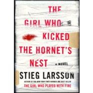The Girl Who Kicked the Hornet's Nest by Larsson, Stieg, 9780307269997