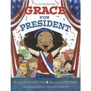 Grace for President by DiPucchio, Kelly; Pham, LeUyen, 9781423139997