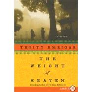 The Weight of Heaven by Umrigar, Thrity, 9780061719998