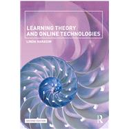 Learning Theory and Online Technologies by Harasim; Linda, 9781138859999
